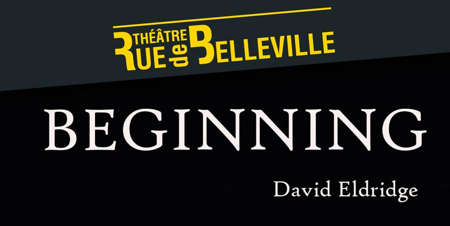 Beginning, de David Eldridge - THEATRE POPULAIRE NANTAIS