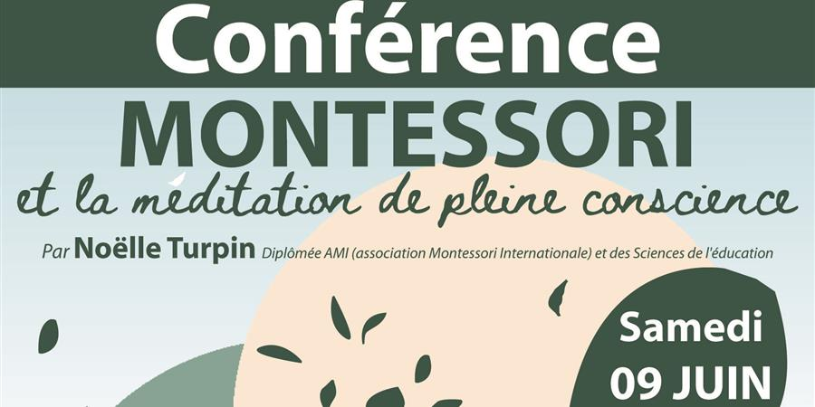 "Conférence ""Montesssori et la méditation de pleine conscience"" - ECOLE NIDAU"