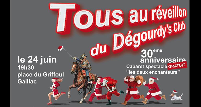 Réveillon Cabaret-Spectacle en plein-air des 30 ans du Dégourdy's Club - DEGOURDY'S CLUB