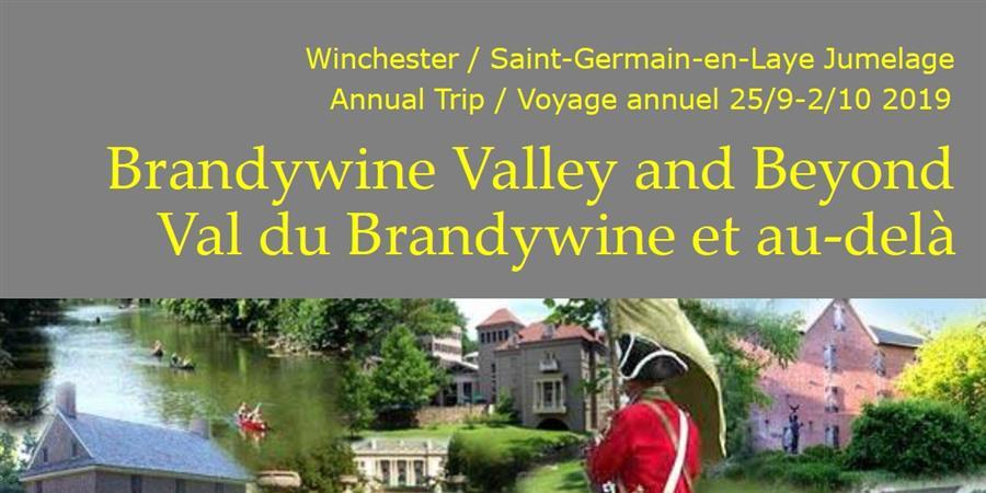 "Voyage dans la "" Brandywine Valley"" - 2019 - Association des Amis du Jumelage Saint-Germain-en-Laye / Winchester (MA)"