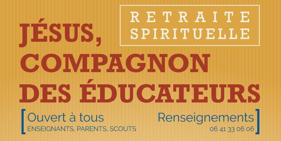Retraite - #Jésus Compagnon des éducateurs 2020 - Compagnie de la Sainte-Croix