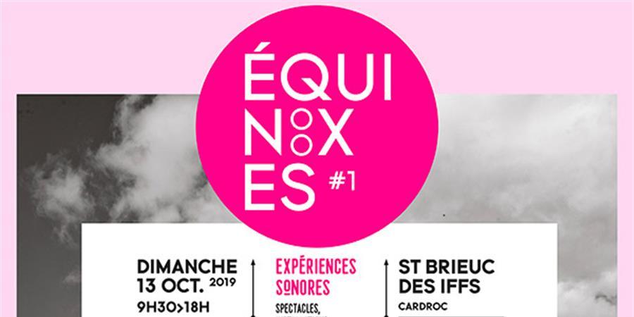 LES EQUINOXES #1 - ARTOUTAÏ PRODUCTIONS