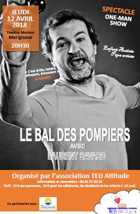 """""""Le Bal des Pompiers"""" de Laurent Savard - TED Attitude"""