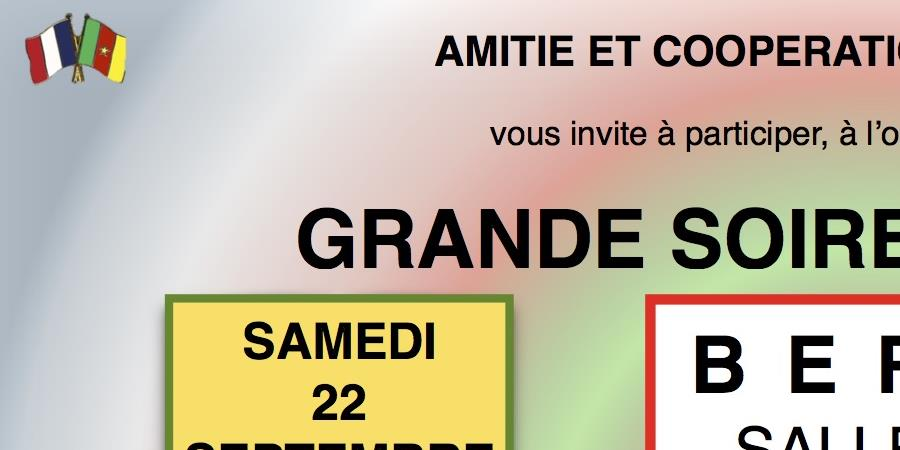 GRANDE SOIREE AFRICAINE - AMITIE ET COOPERATION FRANCE CAMEROUN