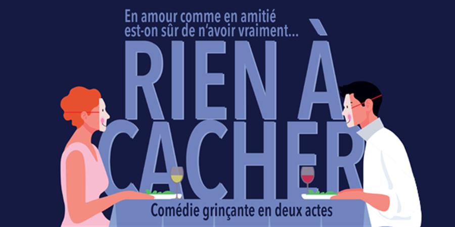 RIEN À CACHER - La Plaine sur Scène
