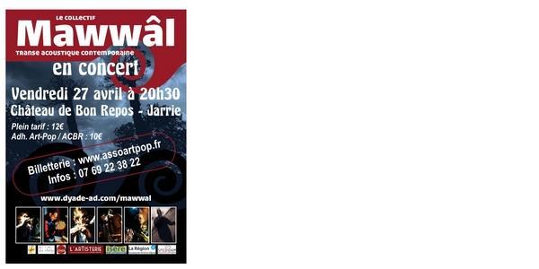 MAWWÂL en concert - Vendredi 27 Avril à 20h30 - Château de Bon Repos - Jarrie - Art-Pop