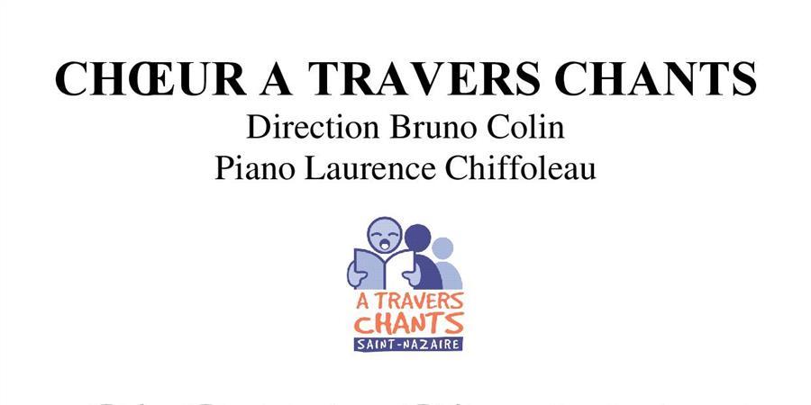 Concert Chœurs d'opéras - Choeur A Travers Chants