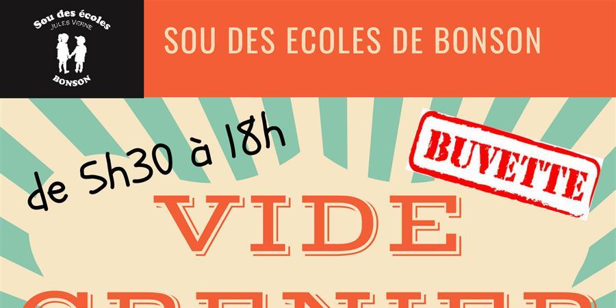 VIDE GRENIER DU SOU DES ECOLES DE BONSON - LE SOU DES ECOLES DE BONSON