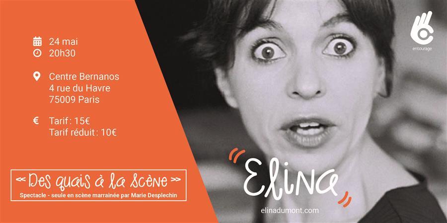 """Elina - """"Des quais à la scène"""" - Association Entourage"""