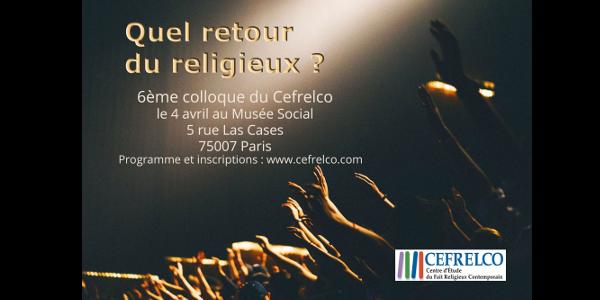 Quel retour du religieux ?  - Cefrelco