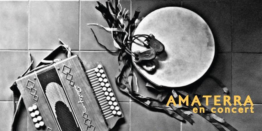 Amaterra en concert - Bretelles du Monde
