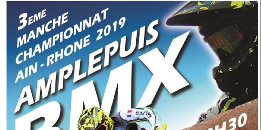 Manche 3 ARML Dimanche 30 Juin Amplepluis - BMX VTT DARDILLY