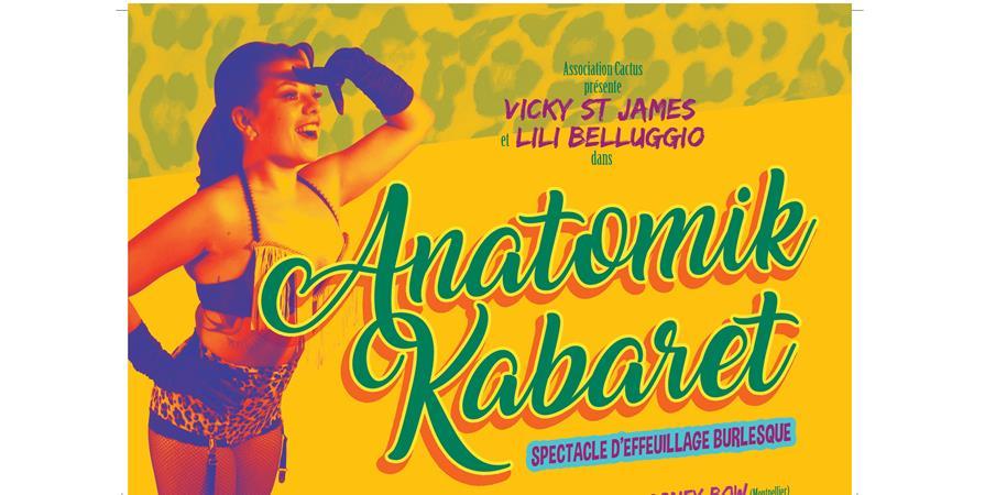 ANATOMIK KABARET spectacle d'Effeuillage Burlesque - Cactus danse