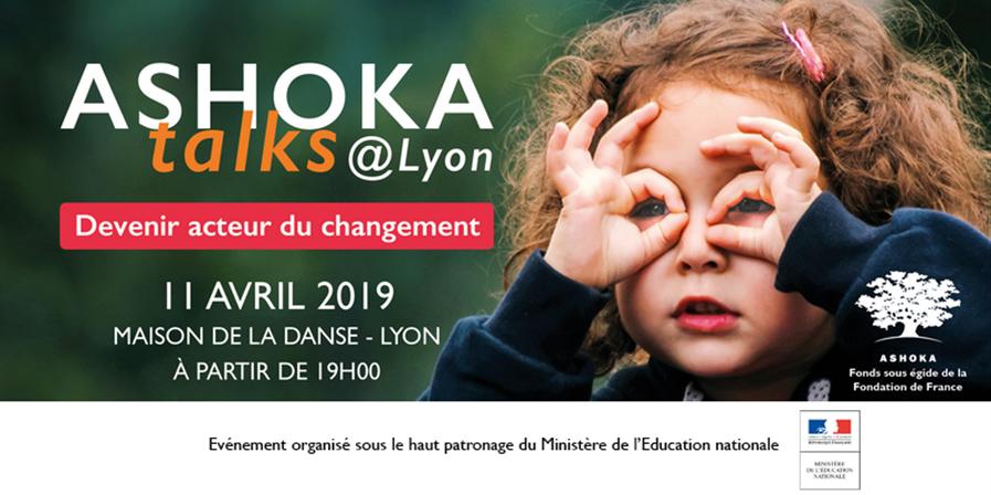 Ashoka Talks @Lyon - Devenir Acteur du Changement - Ashoka