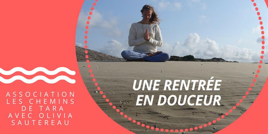 DIM 16 SEPT  - ATELIER YOGA & MEDITATION - Une rentrée en douceur - Les Chemins de Tara