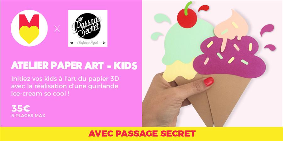 ATELIER PAPER ART KIDS - @passagesecret @GIRLS POWER STORE 26/01/2020 - Les Premières Sud