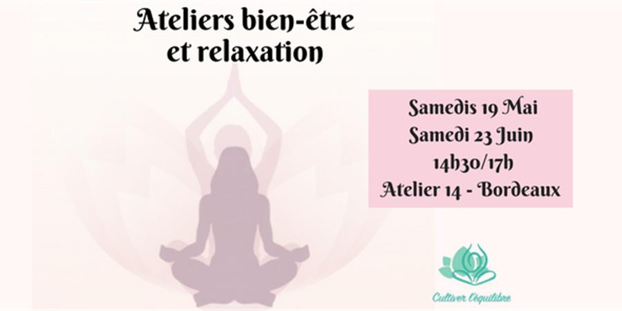 Atelier Relaxation Cultiver l'équilibre - 19 Mai - Cultiver l'équilibre