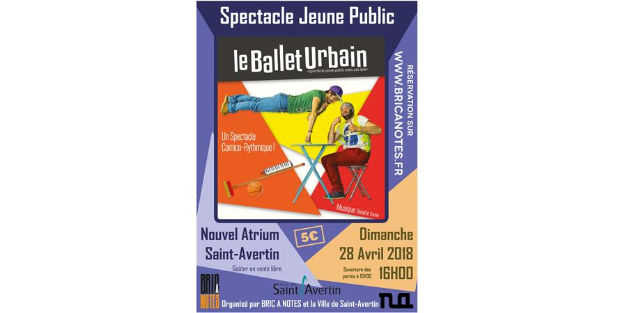 Le Ballet Urbain - Bric A Notes - Association Bric A Notes