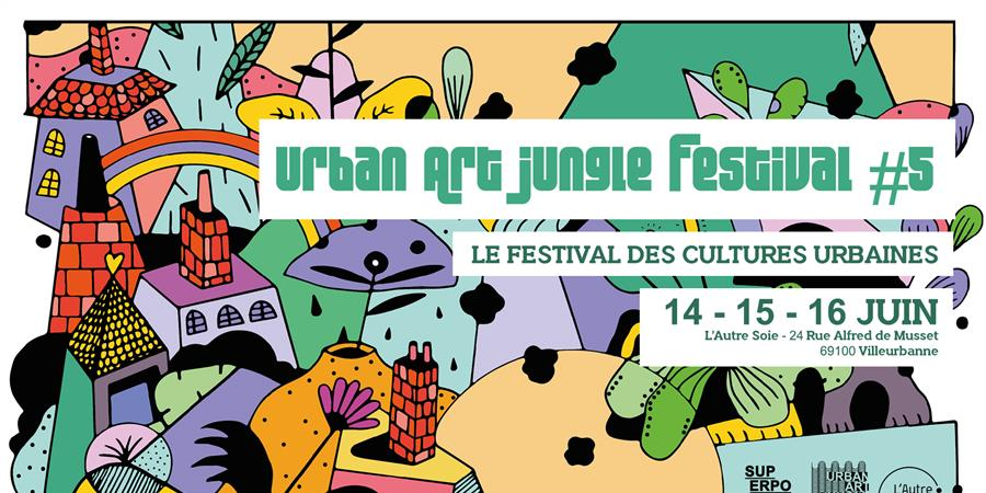 Urban Art Jungle Festival #5 - SUPERPOSITION