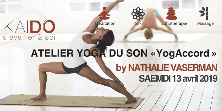 LES ATELIERS YOGA DU SON (1 fois par mois ) - association KAI DO