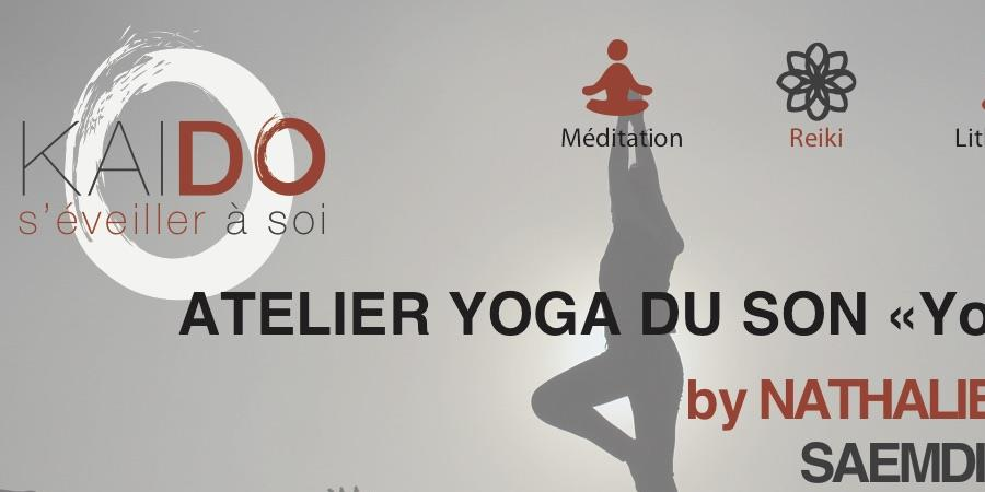 Ateliers Yoga du Son « YogAccord » - Samedi 23 mars de 10H00 - 12H00 - association KAI DO