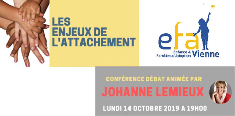 CONFERENCE JOHANNE LEMIEUX - ENFANCE ET FAMILLE D'ADOPTION DE LA VIENNE