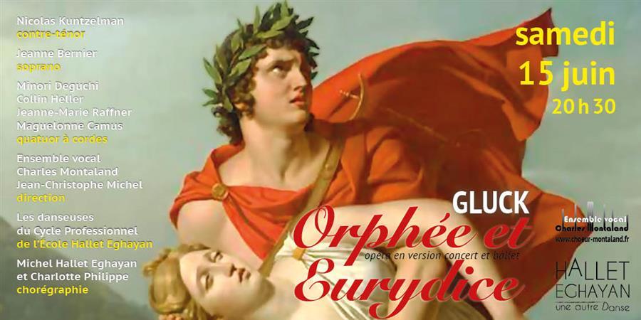 16/06/19 Orphée et Eurydice . Opéra de W. Gluck - Ensemble vocal Charles Montaland