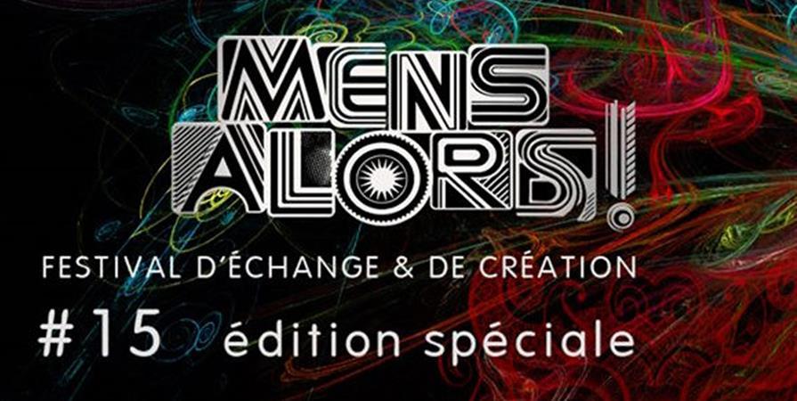 PASS FESTIVAL MENS ALORS ! #15 - Mens Alors !