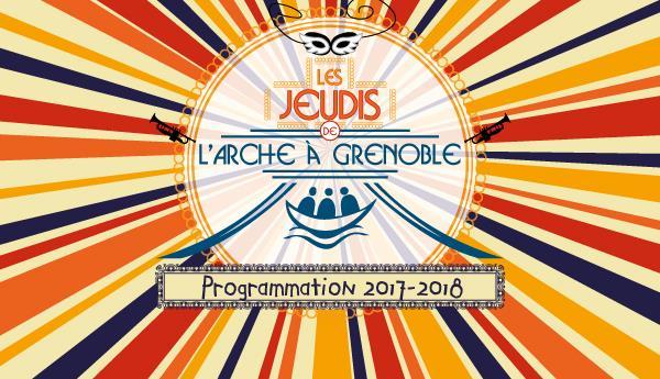 Les Jeudis de l'Arche - Jeudi 7 Décembre 2017 - Soirée Rock Pop Funck Never2Late - ARCHE DE JEAN VANIER A GRENOBLE