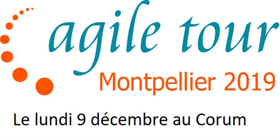 Agile Tour Montpellier 2019 - Agile Montpellier