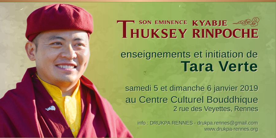 S.E Kyabjé Thuksey Rinpoché : Enseignements et Initiation de Tara Verte - DRUKPA RENNES