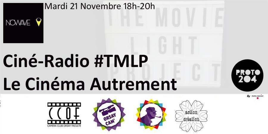 Ciné-Radio #TMLP : Le Cinéma Autrement - TMLP Ciné Xanadu