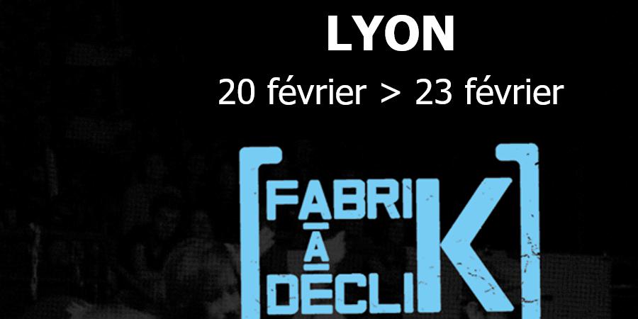 """Fabrik à Déclik Lyon Hiver 2018 - Association """"Osons Ici et Maintenant"""""""