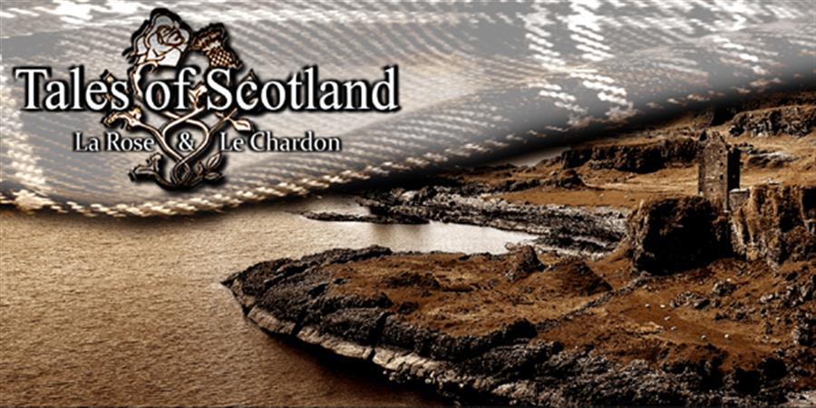 Gn Tales of Scotland - La Rose et le Chardon - Atours de Rôles