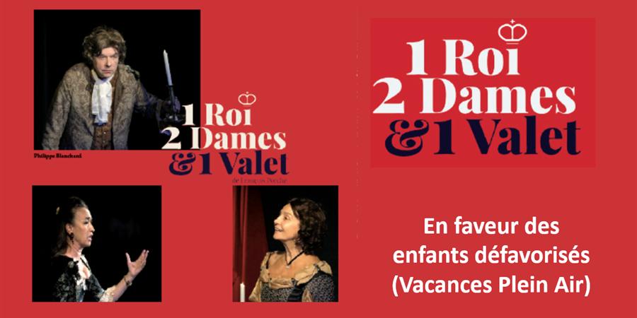 Soirée Théâtre un roi, deux dames et un valet - Lions Club Paris Eiffel