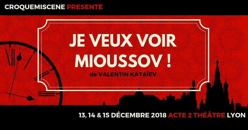 Je veux voir Mioussov! 15 décembre - croquemiscène