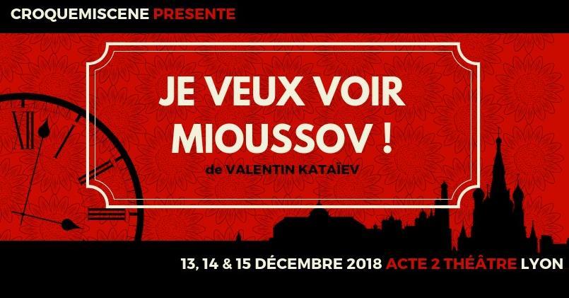 Je veux voir Mioussov! 14 décembre - croquemiscène