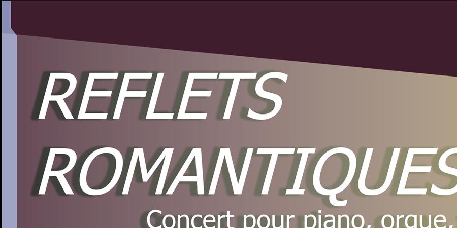 "CONCERT "" REFLETS ROMANTIQUES""  - PERRONE ACADEMY"