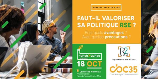 RENCONTRES COM & RSE - FAUT-IL VALORISER SA POLITIQUE RSE ? - CBC 35