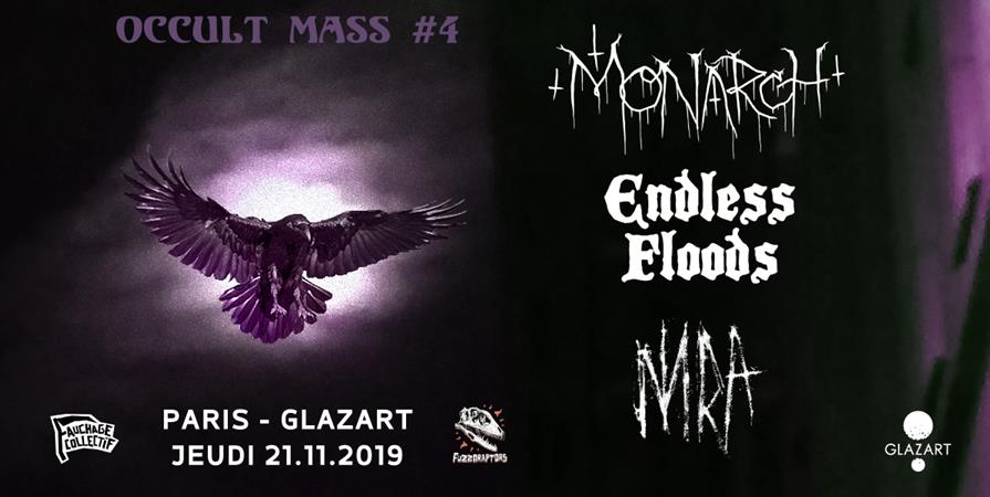 Monarch! ϰ Endless Floods ϰ NNRA - Occult Mass #4 - Fauchage Collectif