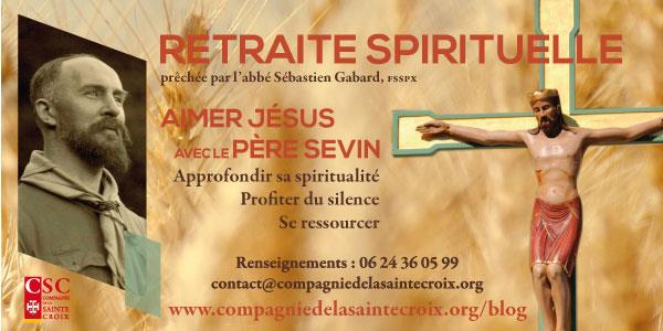 """Retraite """"Aimer Jésus avec le Père Sevin"""" - Compagnie de la Sainte-Croix"""