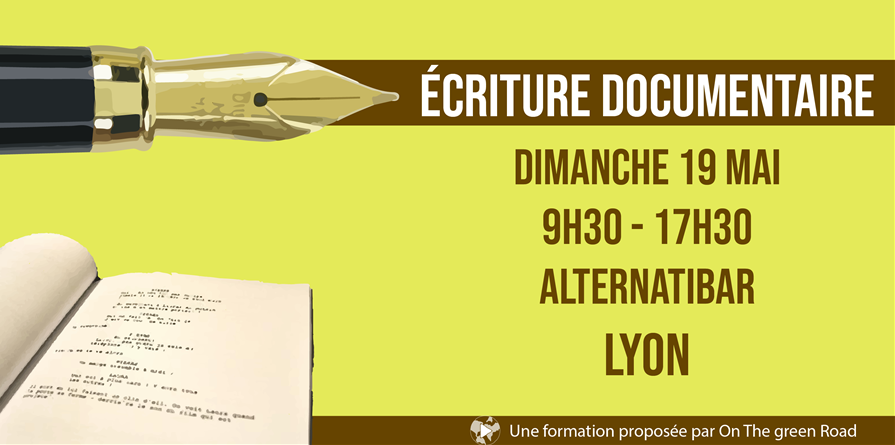 Formation à l'écriture documentaire - On The Green Road
