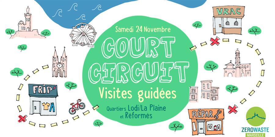 Court-circuit Plaine/Lodi - Zero Waste Marseille