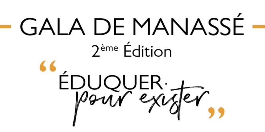 """Gala de Manassé - 2ème Édition - Thème """"Éduquer pour exister"""" - FONDATION MANASSE"""