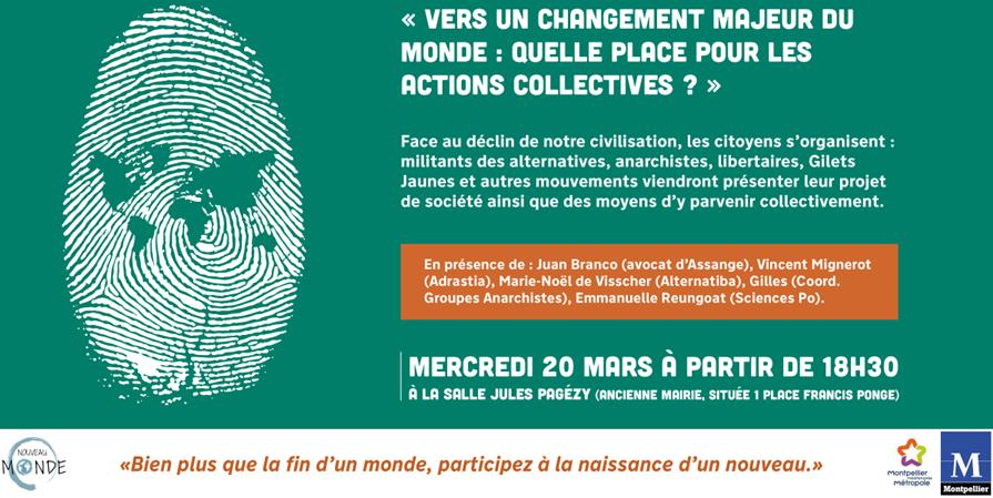 Vers un changement majeur du monde : quelle place pour l'action collective ? - Le Nouveau Monde - Montpellier