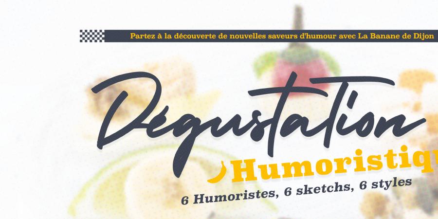 Dégustation Humoristique  - La Banane de Dijon