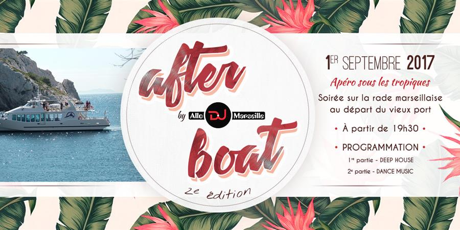 AfterBoat - 1er septembre - AlloDJMarseille