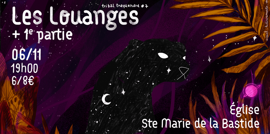 Tribal Traquenard #7: Les Louanges + invité - Tribal Traquenard