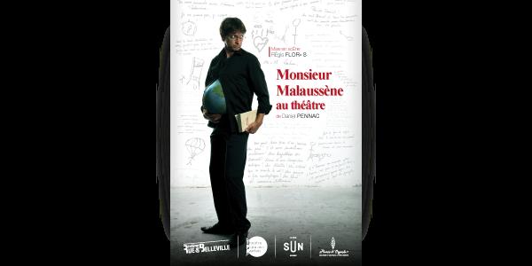 M. Malaussène au théâtre de Daniel Pennac - THEATRE POPULAIRE NANTAIS