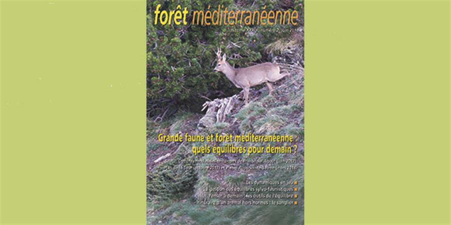 """Numéro spécial """"faune sauvage et forêt méditerranéenne"""" - Forêt Méditerranéenne"""
